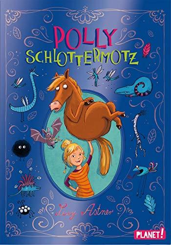 Polly Schlottermotz 1: Polly Schlottermotz (1)