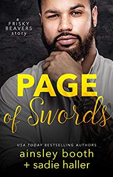 Page of Swords (Frisky Beavers Quickies Book 4) by [Ainsley Booth, Sadie Haller]
