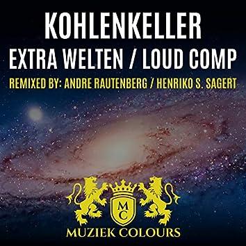 Extra Welten / Loud Comp