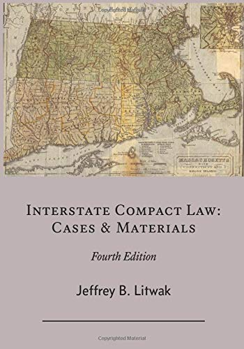 Interstate Compact Law: Cases & Materialsの詳細を見る