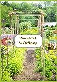 Mon carnet de Jardinage: à compléter pour suivre mes plantations au potager