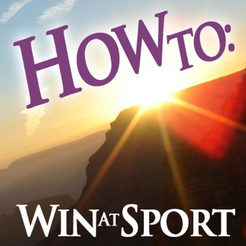 How To Win at Sport audiobook cover art