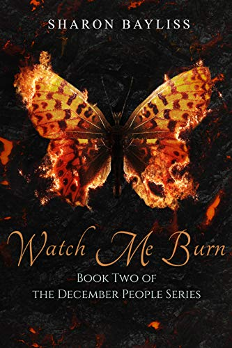Watch Me Burn (The December People Series Book 2) (English Edition)
