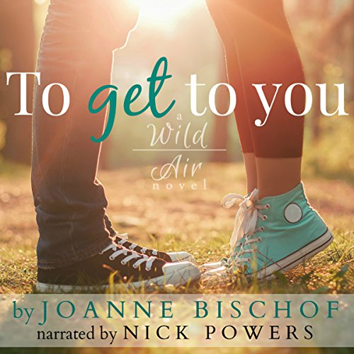 To Get to You audiobook cover art