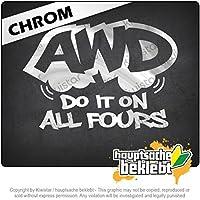 AWDはすべての4つでそれを行う AWD do it on all fours 14cm x 10cm 15色 - ネオン+クロム! ステッカービニールオートバイ