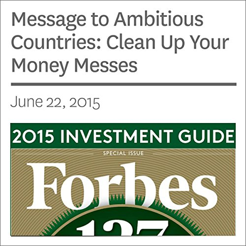 Message to Ambitious Countries: Clean Up Your Money Messes audiobook cover art