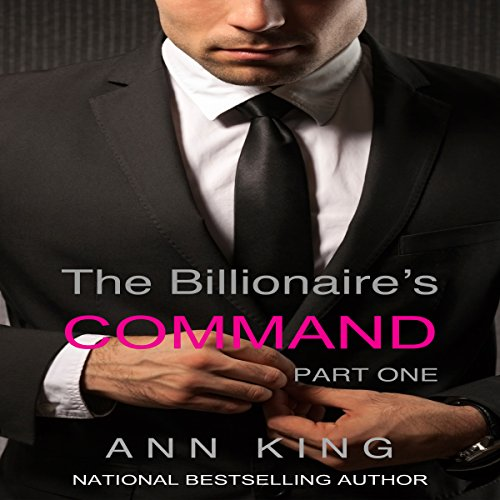 The Billionaire's Command: Part One audiobook cover art