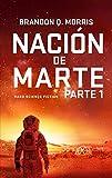 Nación de Marte 1: Hard Science Fiction