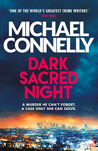 Dark Sacred Night: A Ballard and Bosch Thriller (Harry Bosch Series Book 21) (English Edition)