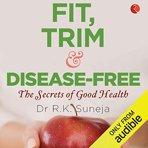 Fit, Trim and Disease-Free audiobook cover art