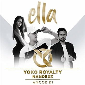 Ella (feat. Ancor DJ & Nandezz)