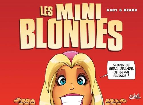 Les Blondes - Les Mini Blondes