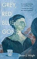 Grey, Red, Blue... Gone