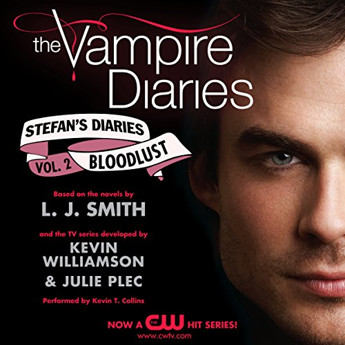 The Vampire Diaries: Stefan's Diaries #2: Bloodlust audiobook cover art