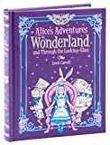 Alice's Adventures in Wonderland: and, Through the Looking Glass (Barnes & Noble Leatherbound Children's Classics) by Lewis Carroll (2015-08-06)