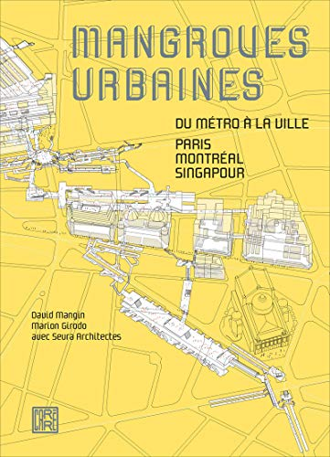 Mangroves urbaines (French Edition)