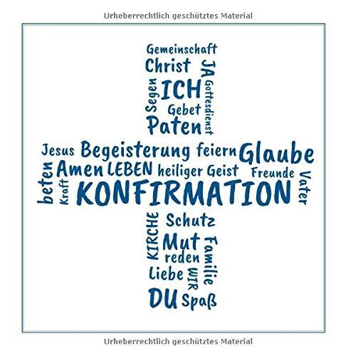 Gästebuch zur Konfirmation: Erinnerungsbuch zum Eintragen von Glückwünschen an den Konfirmand / Konfirmandin | christliche Geschenkbücher | Edition: blau