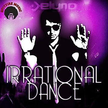 Irrational Dance