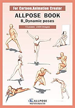 [Allpose Book] B_Dynamic poses  for comic,cartoon,manga,anime,illustration human body pose drawing techniques   Allpose Book Drawing Pose Resource   24 Books Series