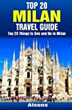 Top 20 Things to See and Do in Milan - Top 20 Milan Travel Guide