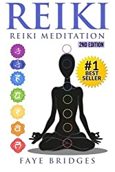 Reiki: Reiki Meditation: Strengthen Body & Spirit and Increase Energy with Reiki Healing and Meditation - Complete Guide