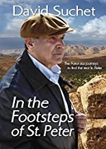 David Suchet: In the Footsteps of St. Peter by David Suchet