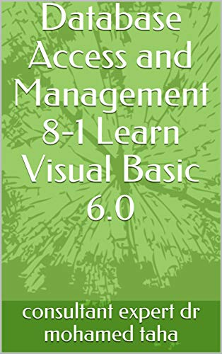 Database Access and Management 8-1 Learn Visual Basic 6.0 (English Edition)