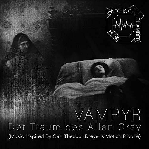 Vampyr - Der Traum Des Allan Gray (Music Inspired By Carl Theodor Dreyer'S Motion Picture)