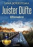 Juister Düfte. Ostfrieslandkrimi (Witte und Fedder ermitteln 2)