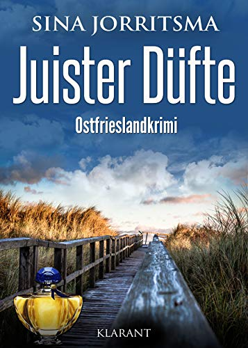 Juister Düfte. Ostfrieslandkrimi
