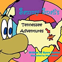 Sammy Snail's Tennessee Adventures