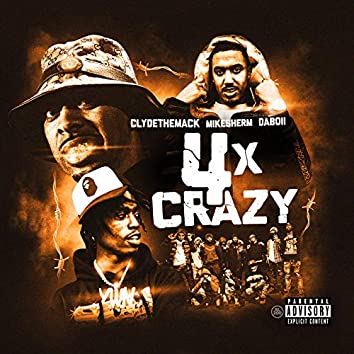 4 X Crazy