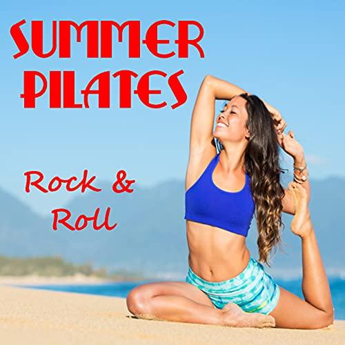 Summer Pilates Rock & Roll