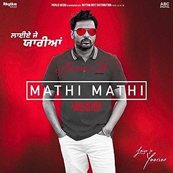 """Mathi Mathi (From """"Laiye Je Yaarian"""" Soundtrack)"""