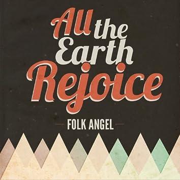 All The Earth Rejoice - Christmas Songs, Vol. 5
