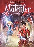 Malenfer, Tome 6 - Arachnia