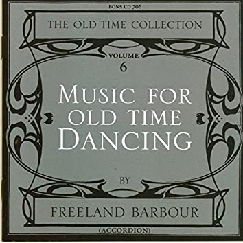 Music for Old Time Dancing, Vol. 6