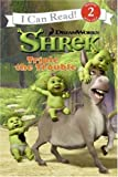 Shrek: Triple the Trouble (I Can Read Book 2)