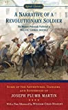 A Narrative of a Revolutionary Soldier: Some Adventures, Dangers, and Sufferings of Joseph Plumb Martin (Signet Classics)