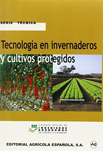 TECNOLOGIA EN INVERNADEROS Y CULTIVOS PROTEGIDOS