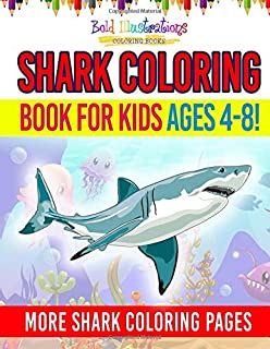 Shark Coloring Book For Kids Ages 4-8! More Shark Coloring Pages