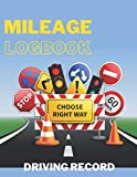 Mileage Logbook: Log and Expense Notebook - Durable Journal, Space for Over 2300 Rides, Great for Tracking Mileage for Business Driving or Rideshare Apps
