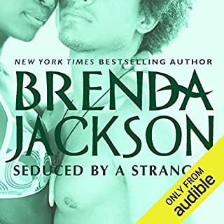 Seduced by a Stranger                   Written by:                                                                                                                                 Brenda Jackson                               Narrated by:                                                                                                                                 Pete Ohms                      Length: 5 hrs and 53 mins     Not rated yet     Overall 0.0