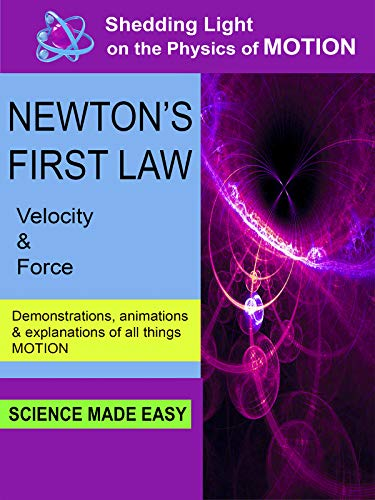 Shedding Light on the Physics of Motion - Newton's First Law
