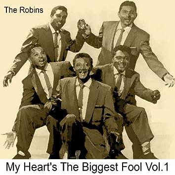 My Heart's the Biggest Fool, Vol. 1