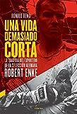 Una vida demasiado corta: La tragedia del exportero de la selección alemana Robert Enke
