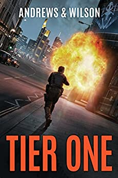 Tier One (Tier One Thrillers Book 1) by [Brian Andrews, Jeffrey Wilson]