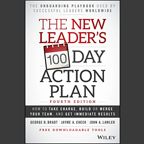 The New Leader's 100-Day Action Plan: Fourth Edition cover art