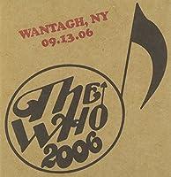 Live: Wantagh Ny 09/13/06 by Who