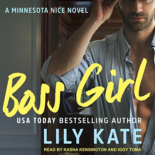 Boss Girl: Minnesota Ice, Book 2     A Contemporary Sports Romantic Comedy              By:                                                                                                                                 Lily Kate                               Narrated by:                                                                                                                                 Kasha Kensington,                                                                                        Iggy Toma                      Length: 9 hrs and 13 mins     29 ratings     Overall 4.5